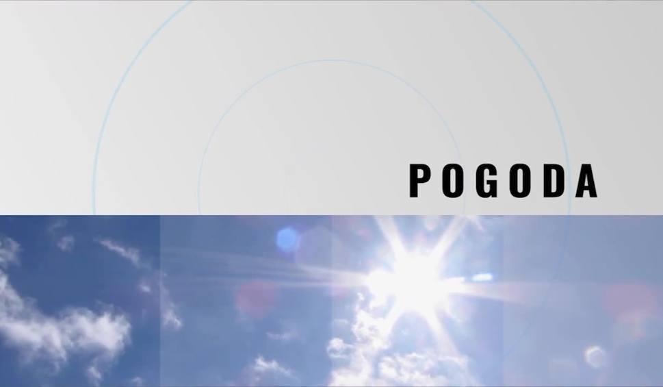 Film do artykułu: Pogoda w Świętokrzyskiem. Prognoza na czwartek