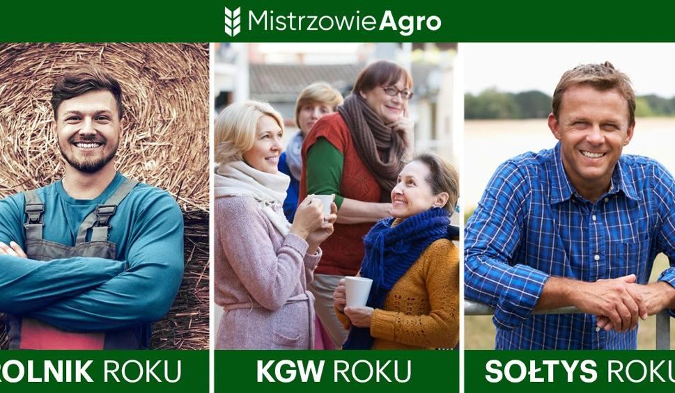 Film do artykułu: MISTRZOWIE AGRO Głosuj na sołtysów, rolników i koła gospodyń wiejskich. Już w czwartek koniec pierwszego etapu głosowania
