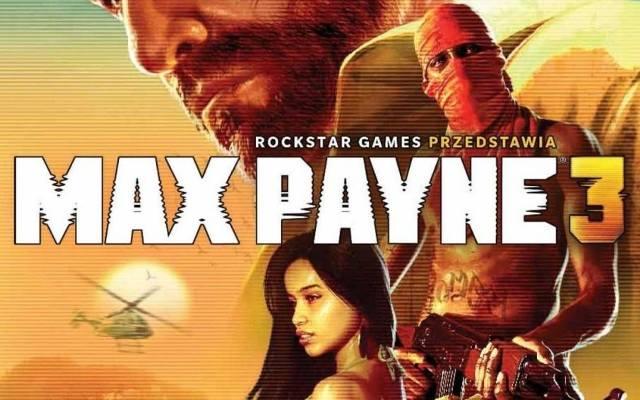 Max Payne 3: Wszystkie wersje po polsku