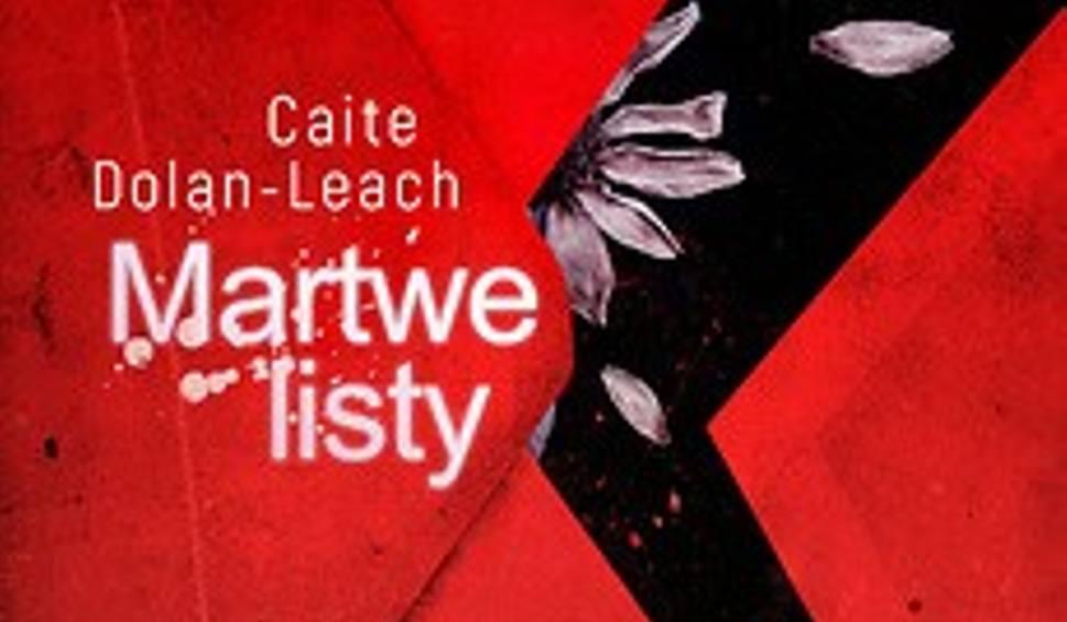Film do artykułu: Caite Dolan-Leach – Martwe listy
