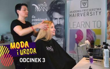 """Stylizacja włosów. """"Moda i uroda"""" odc. 3 [WIDEO]"""