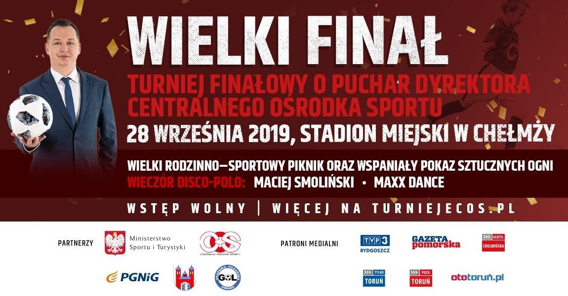 Turniej finałowy o puchar dyrektora Centralnego Ośrodka Sportu w Chełmży