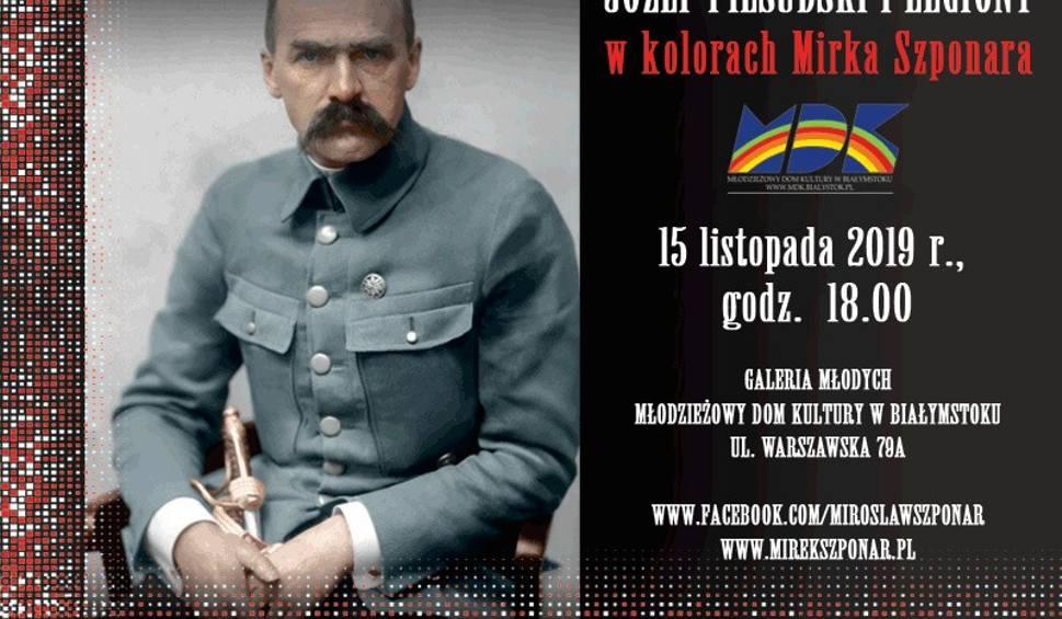 Film do artykułu: Młodzieżowy Dom Kultury. Józef Piłsudski i Legiony w kolorach Mirka Szponara