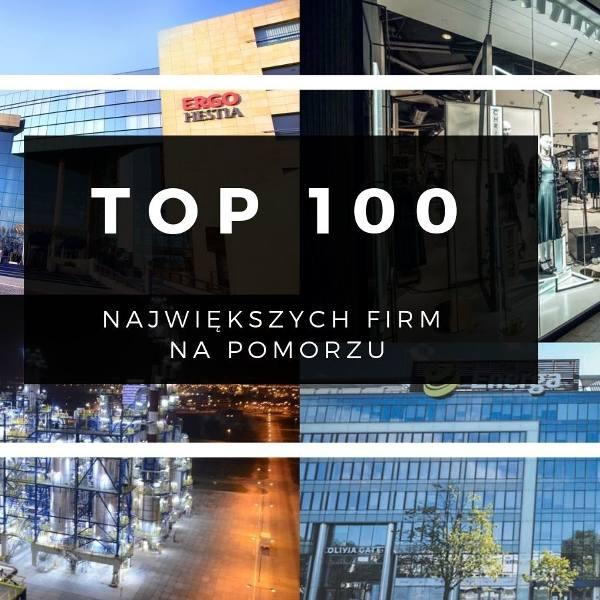 TOP 100 największych firm na Pomorzu. Ranking firm pod względem przychodów ze sprzedaży w 2017 roku