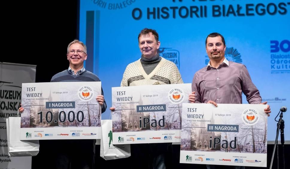 Film do artykułu: Test wiedzy o historii Białegostoku 2019. Znamy zwycięzców testu o Białymstoku [ZDJĘCIA]