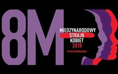 """8 marca - Ogólnopolski Strajk Kobiet. """"Jesteśmy wszędzie"""""""