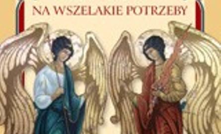 33 Aniołów na wszelkie potrzebyAnselm Grun, Kielce 2013, wyd. Jedność.