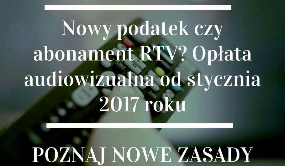Film do artykułu: Abonament RTV z rachunkiem za prąd od stycznia 2017? Ile za telewizor, ile za radio?