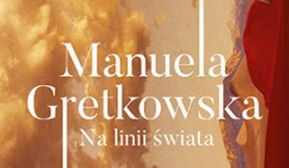 Film do artykułu: Manuela Gretkowska – Na linii świata
