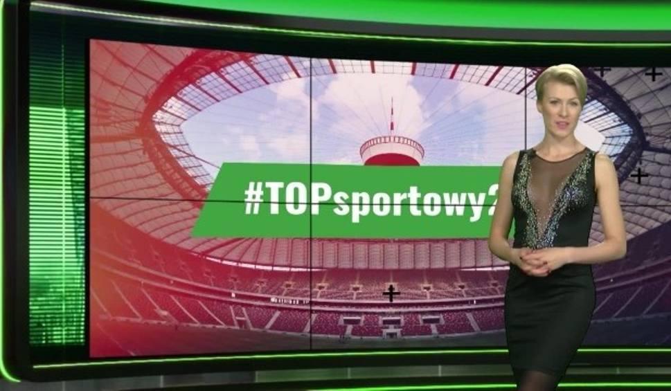 Film do artykułu: #TOPsportowy24 - hity Internetu (09.05.2017)