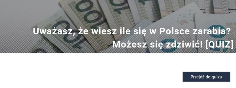 Uważasz, że wiesz ile się w Polsce zarabia? Możesz się zdziwić! [QUIZ]?