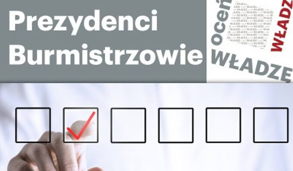 Film do artykułu: Oceń prezydenta i burmistrza w swoim mieście WYNIKI NA GODZ. 12 W ŚRODĘ 2.11.2016