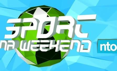 "Magazyn ""Sport na weekend"" [18-20 sierpnia]"