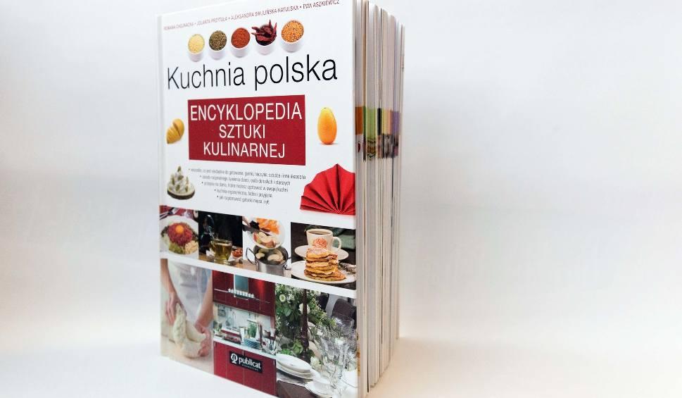 Smakowite Inspiracje Prosto Z Kuchni Polskiej Ta Książka
