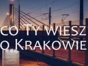 Co ty wiesz o Krakowie? (odc. 3) - O kopcach i ich nazwach