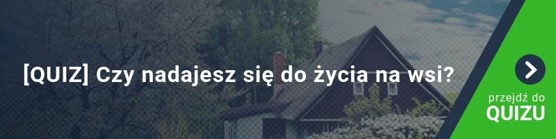 [QUIZ] Czy nadajesz się do życia na wsi?