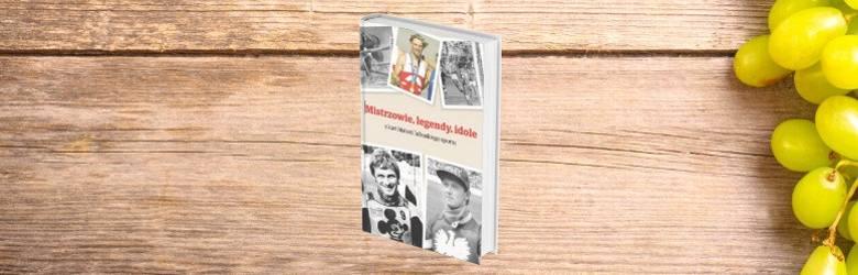 MISTRZOWIE, LEGENDY, IDOLE z kart historii lubuskiego sportu