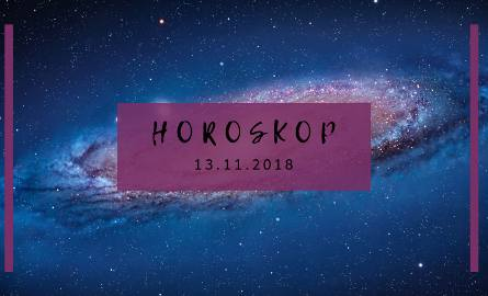 Horoskop dzienny na 13. 11. 2018