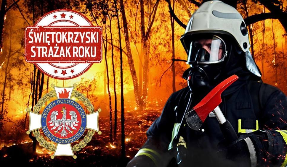 Film do artykułu: ŚWIĘTOKRZYSKI STRAŻAK ROKU| Głosowanie na strażaka, jednostkę OSP lub młodzieżową drużynę pożarniczą na etapie wojewódzkim rozpoczęte!
