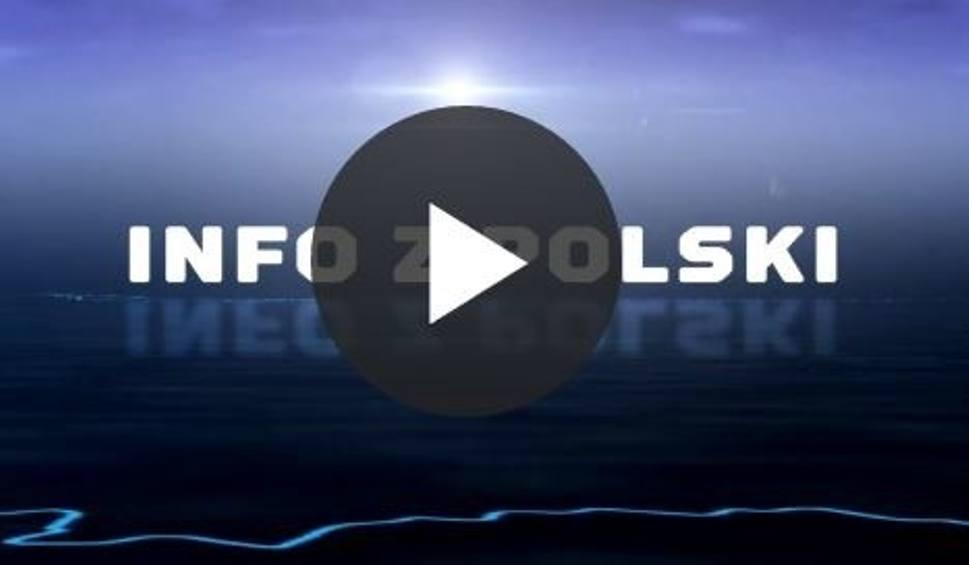 Film do artykułu: INFO Z POLSKI odc.8 - przegląd najciekawszych informacji ostatnich dni w kraju