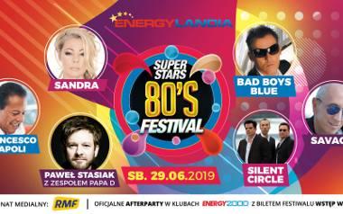 80's Superstars Festival – muzyka lat 80 rozbrzmi w Energylandii!