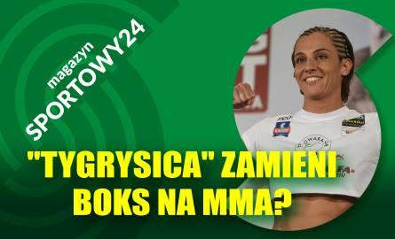 """MAGAZYN SPORTOWY24. Ewa """"Tygrysica"""" Piątkowska zapowiada walkę z Brodnicką w... sądzie"""