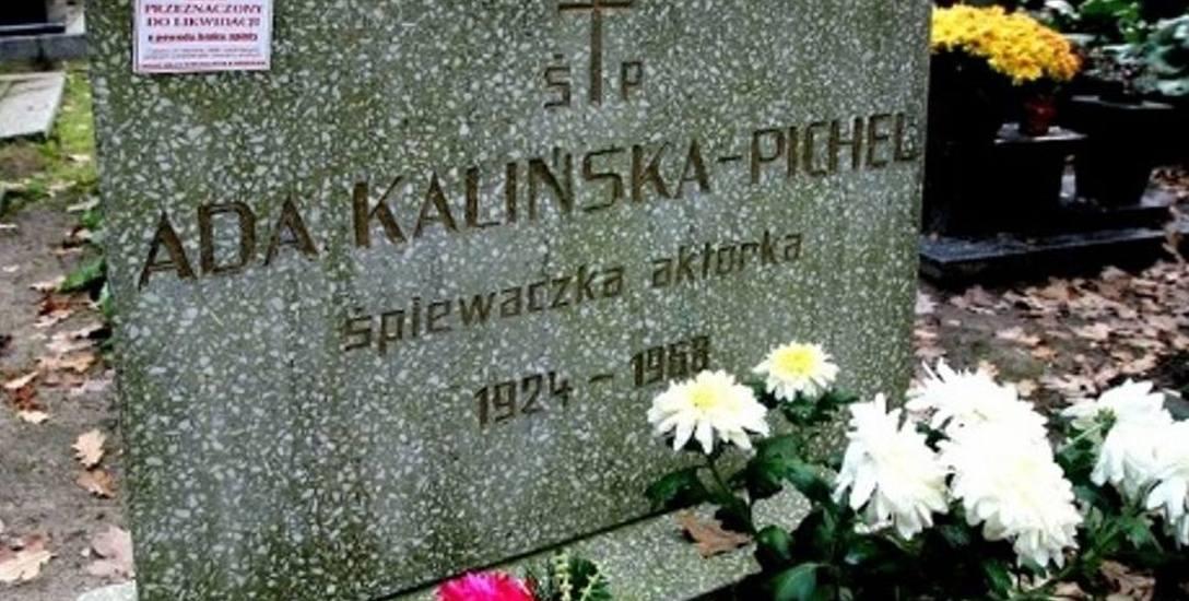 Przykładem Ada Kalińska-Pichel, słynna śpiewaczka i aktorka znana w całej Polsce.  Parę lat temu ZUK planował zlikwidowanie nieopłaconego grobu.