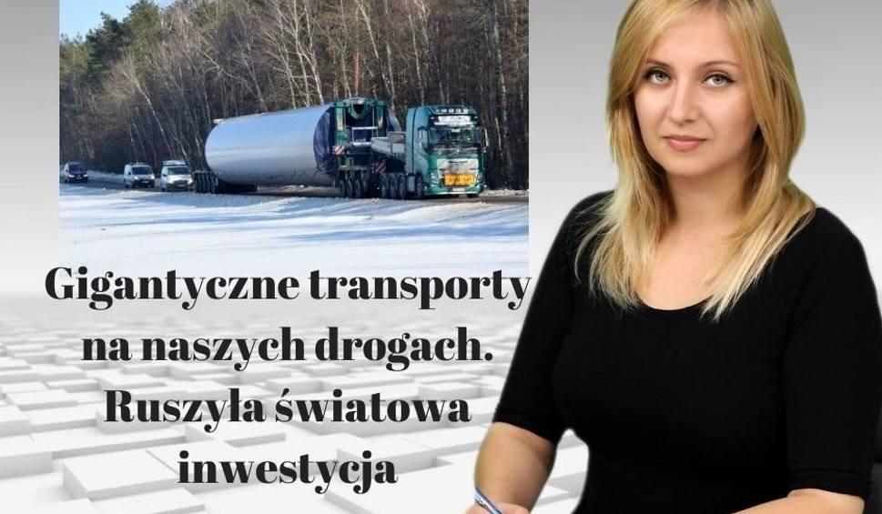Film do artykułu: Gigantyczne transporty na naszych drogach. Ruszyła światowa inwestycja [WIADOMOŚCI]