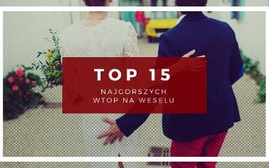 Wtopy na weselu - nie cierpisz ich, ale zdarzaja się też tobie. Tych 15 rzeczy nigdy nie wolno ci robić na weselu!