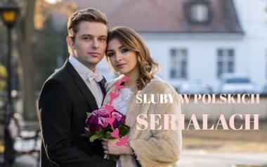 Bohaterowie polskich seriali bardzo często stają na ślubnym kobiercu, a widzowie uwielbiają ślubne odcinki! Śluby w polskich serialach bywają spektakularne,