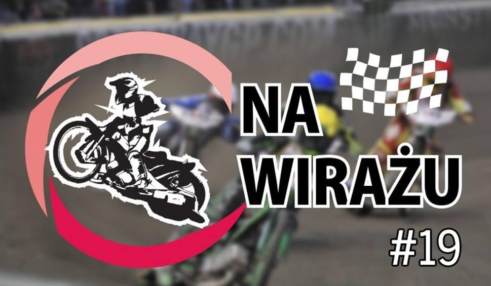 Film do artykułu: NA WIRAŻU. Po GP w Gorzowie, przed play off