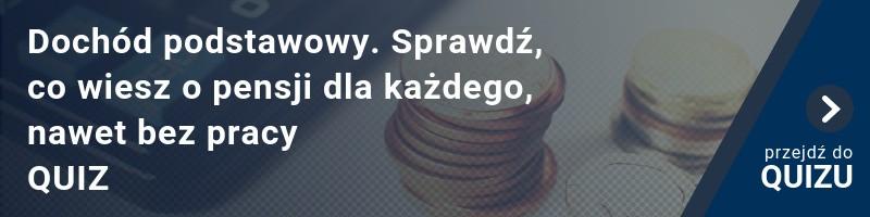 [QUIZ] Dochód podstawowy. Sprawdź, co wiesz o pensji dla każdego