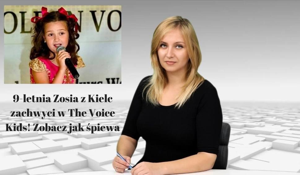 Film do artykułu: WIADOMOŚCI ECHA DNIA. 9-letnia Zosia z Kielc zachwyci w The Voice Kids! Zobacz jak śpiewa