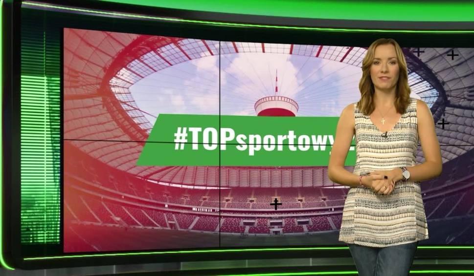 Film do artykułu: #TOPsportowy24 - hity Internetu (22.08.2017)