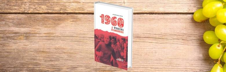 1960 WYDARZENIA ZIELONOGÓRSKIE Bitwa o Dom Katolicki