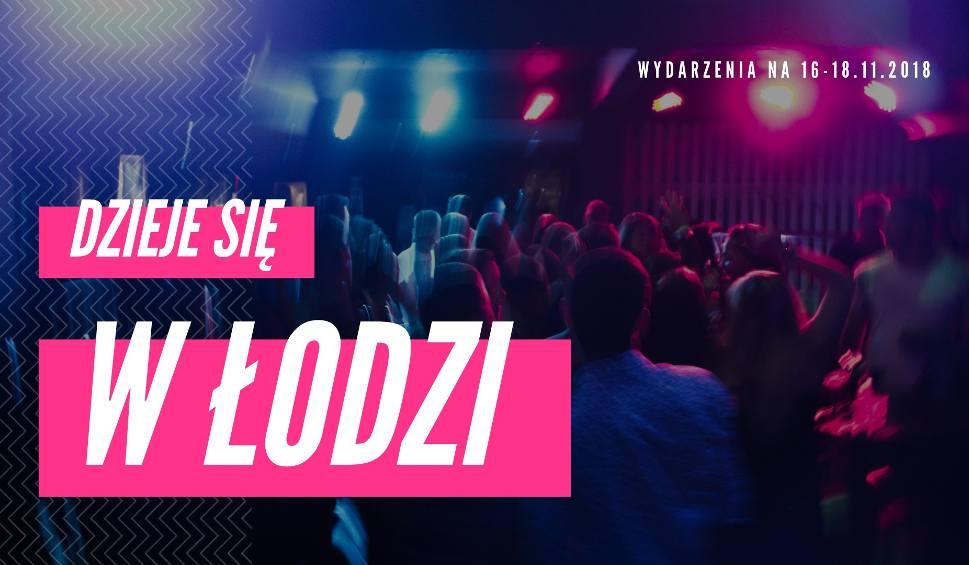 Film do artykułu: DZIEJE SIĘ W ŁODZI: IMPREZY na weekend [16-18.11]. Sprawdź najlepsze imprezy i wydarzenia w mieście!