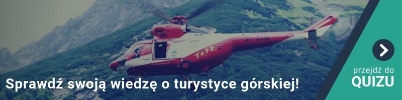 Czy wiesz jak nie zostać bohaterem akcji ratunkowej? Sprawdź swoją wiedzę o turystyce górskiej! QUIZ