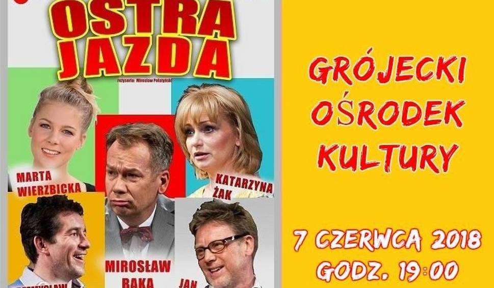 """Film do artykułu: W Grójeckim Ośrodku Kultury będzie """"Ostra jazda"""" z gwiazdami"""