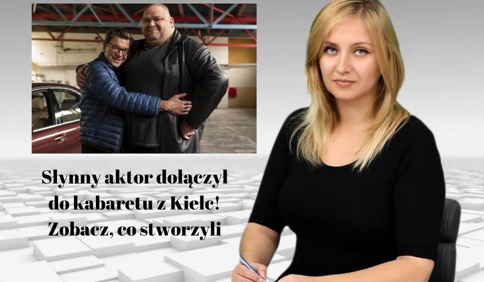 Film do artykułu: Słynny aktor dołączył do kabaretu z Kielc! Zobacz, co stworzyli [WIADOMOŚCI]