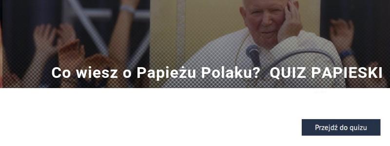 Co wiesz o Papieżu Polaku? Te ciekawostki o Janie Pawle II cię zaskoczą! QUIZ PAPIESKI