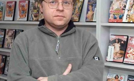 Robert Dziura, właściciel wypożyczalni filmów: - To, czy ktoś w zaciszu swojego domu ogląda treści erotyczne, czy nie - to jego sprawa osobista. To kwestia