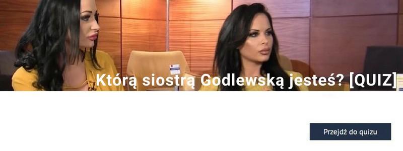 Którą siostrą Godlewską jesteś? [QUIZ]
