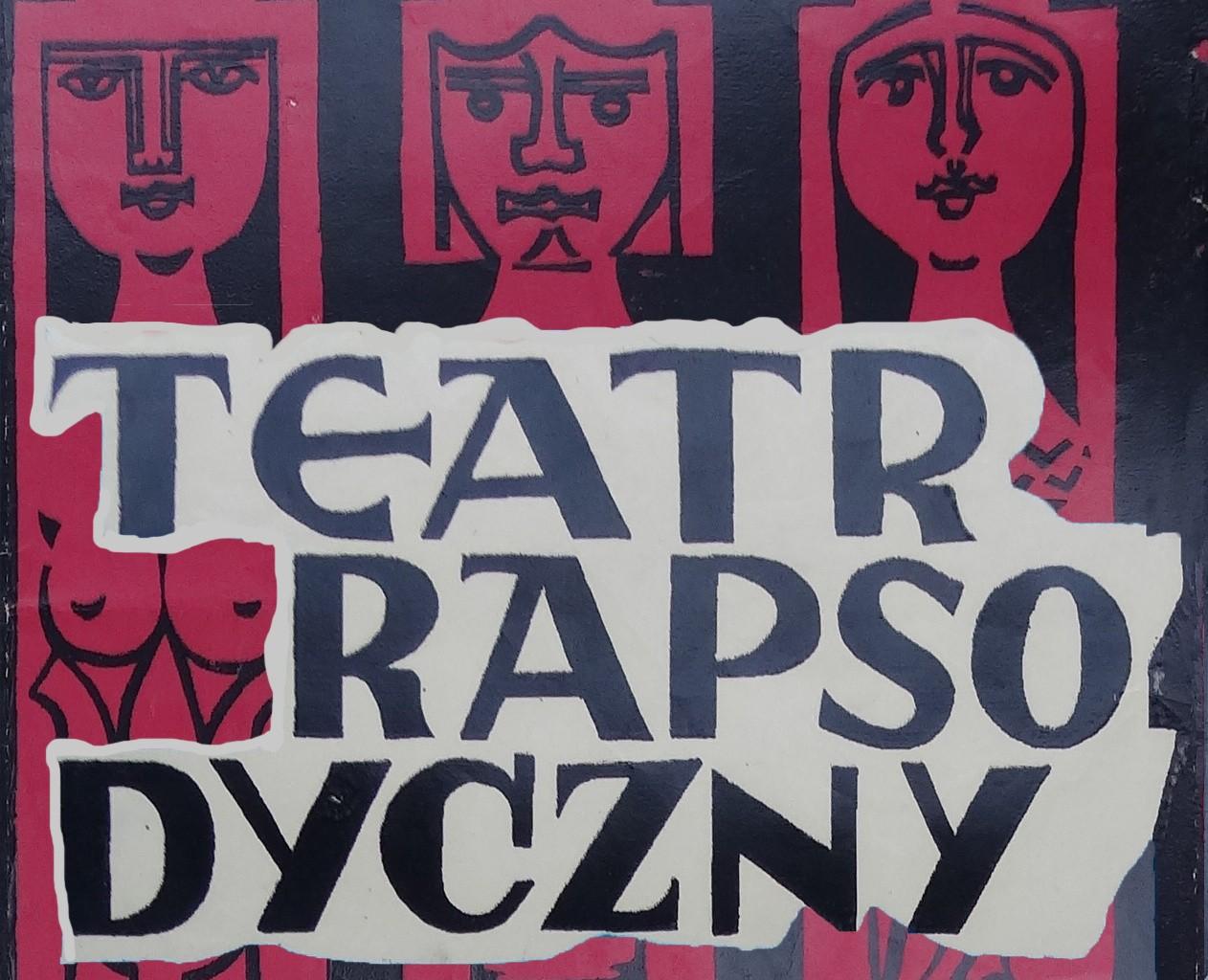 Teatr Rapsodyczny - oprawa graficzna wystawy w Archiwum Narodowym w Krakowie