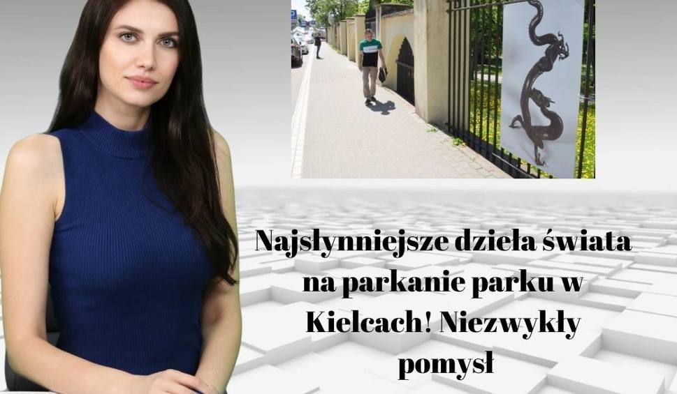 Film do artykułu: WIADOMOŚCI ECHA DNIA. Najsłynniejsze dzieła świata na parkanie parku w Kielcach! Niezwykły pomysł