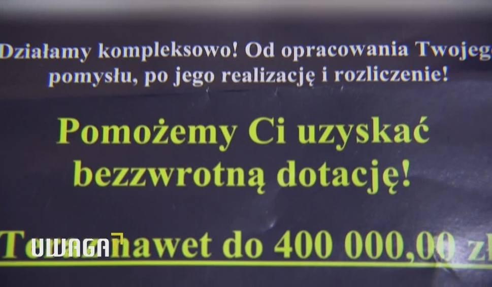 Film do artykułu: Uwaga! TVN 15.11: Liczyli na dotacje unijne, stracili własne oszczędności