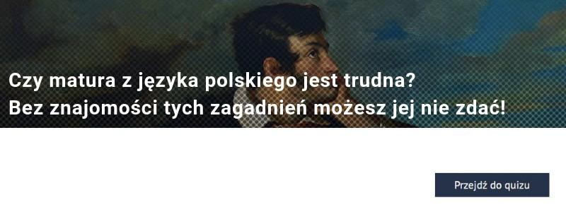 Czy matura z języka polskiego jest trudna? Bez znajomości tych zagadnień możesz jej nie zdać! QUIZ