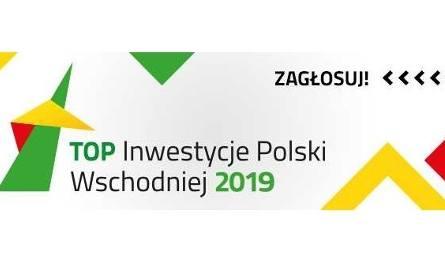 Zobacz, które inwestycje z regionu biorą udział w konkursie TOP Inwestycje Polski Wschodniej. Możesz głosować na najlepszą