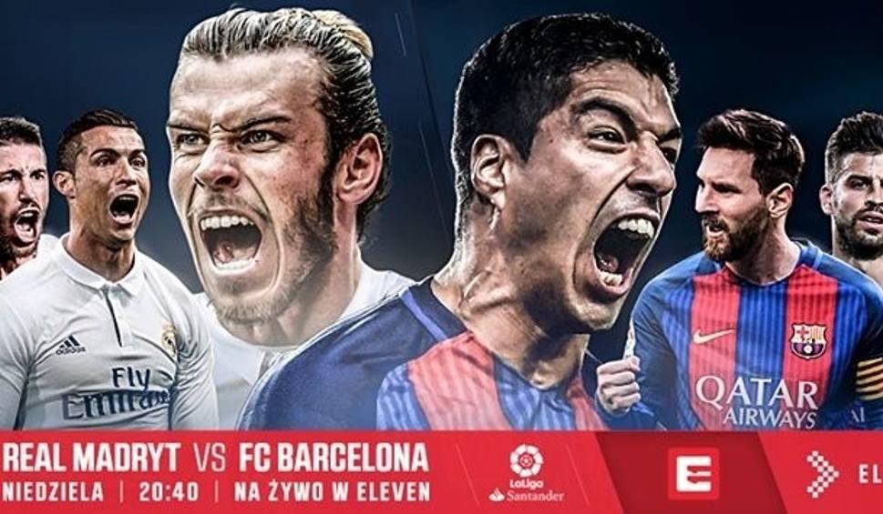 Gdzie Ogladac Mecze Real Madryt Barcelona I Chelsea Tottenham Program Tv Na Zywo Live Dziennikpolski24 Pl