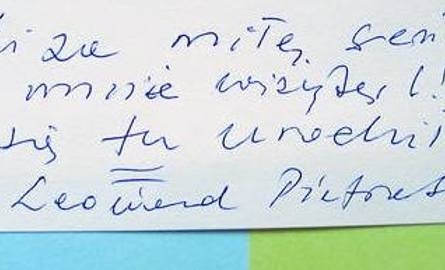 Miła  pamiątka z odwiedzin Leonarda Pietraszaka w mieszkaniu przy ul. Gdańskiej. Tam się urodził.