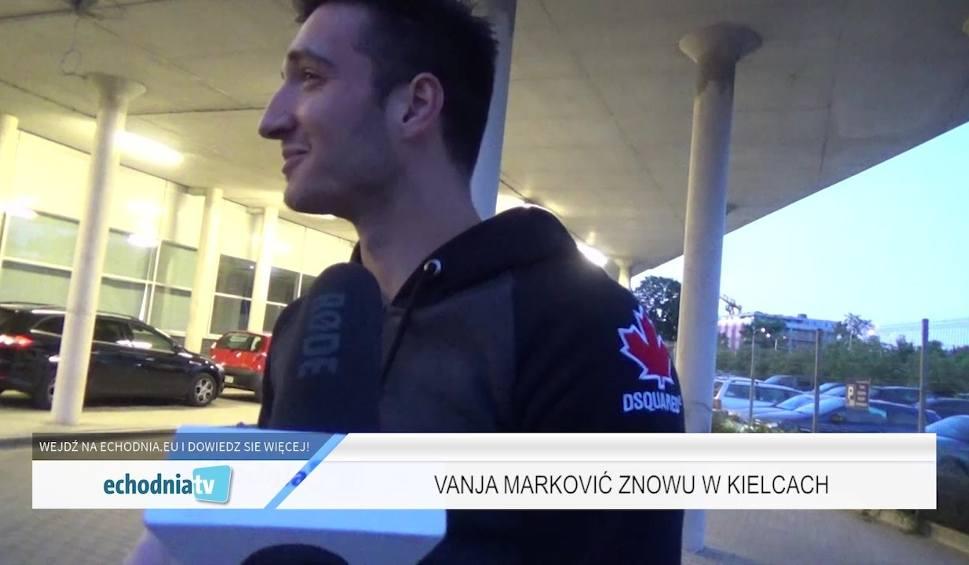 Film do artykułu: WIADOMOŚCI SPORTOWE. Vanja Marković znowu w Kielcach!